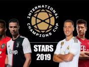 「赛事」2019ICC国际冠军杯火热来袭
