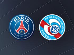 正播巴黎vs斯特拉斯堡:姆巴佩替补,巴黎若获胜将提前夺冠