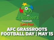营造积极足球文化氛围,亚足联草根足球日5月开幕