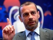 欧足联主席:希望以后欧冠四强自动获得下赛季