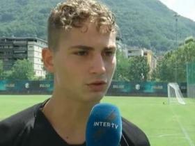 国米小将:我希望尽早完成意甲首秀,孔蒂对球队的要求很高