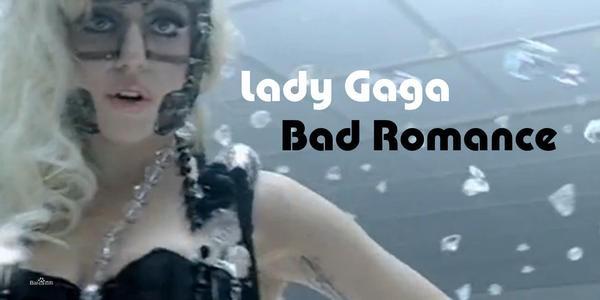 D站聽歌:LadyGaga《Bad Romance》,你的評分是?